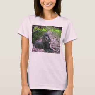 Poodle Mom FlowersT-Shirt T-Shirt