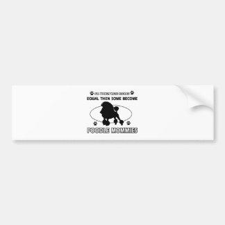 Poodle Mommy Designs Bumper Sticker