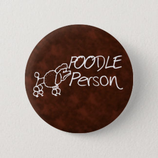Poodle Person 6 Cm Round Badge