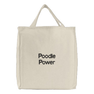 Poodle Power Embroidered Tote Embroidered Tote Bag