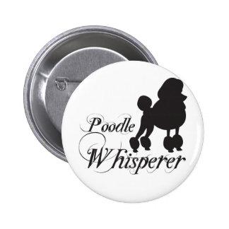 Poodle Whisperer 6 Cm Round Badge
