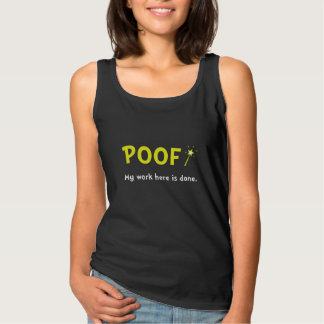Poof Work Done Basic Tank Top