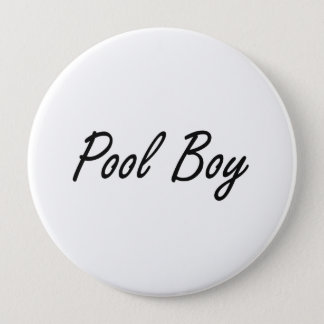 Pool Boy Artistic Job Design 10 Cm Round Badge