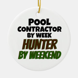 Pool Contractor by Week Hunter by Weekend Christmas Ornament
