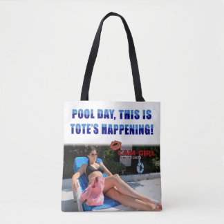 """""""Pool Day, This is Tote's Happening"""" Tote Bag"""