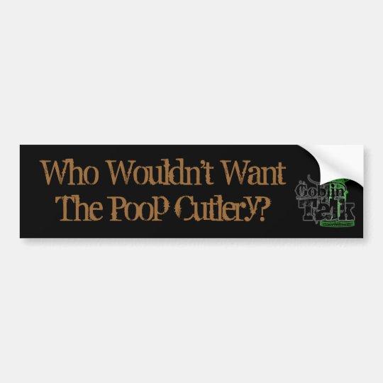 Poop Cutlery - Goblin Talk - Bumpersticker! Bumper Sticker