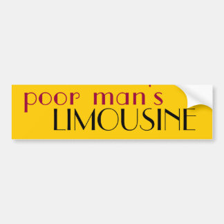 poor man's limousine bumper sticker