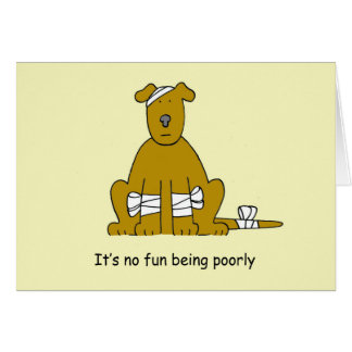 Poorly brown, cute cartoon dog in bandages greeting card