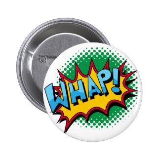 Pop Art Comic Style Whap! 6 Cm Round Badge