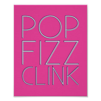 Pop Fizz Clink Bar Cart Art Poster