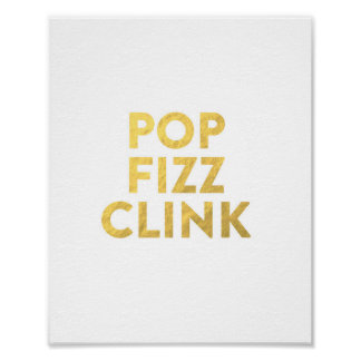 POP FIZZ CLINK New Years Eve Party Bar Cart Sign Poster