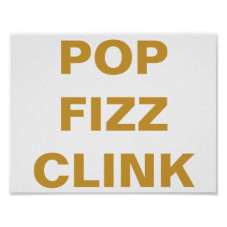 POP FIZZ CLINK Party Bar Cart Sign Poster