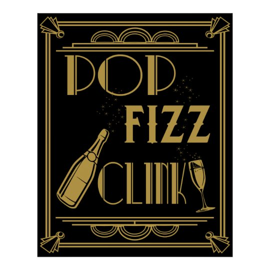 Pop Fizz Clink Party Poster Art deco