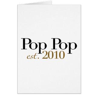 Pop Pop Est 2010 Greeting Card
