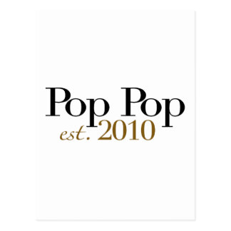 Pop Pop Est 2010 Postcard