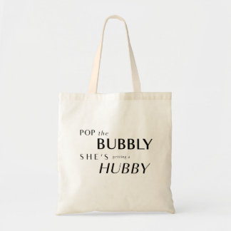 Pop The Bubbly, She's Getting a Hubby Tote
