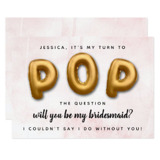 Pop The Question | Will You Be My Bridesmaid? Card