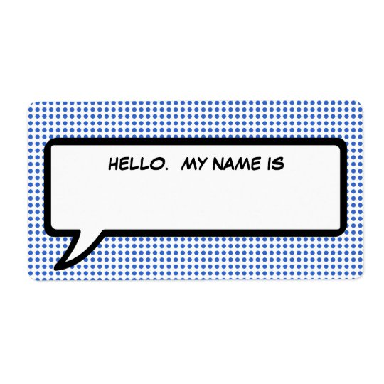 "Pop Word Bubble ""Hello My Name Is"" Tag Shipping Label"