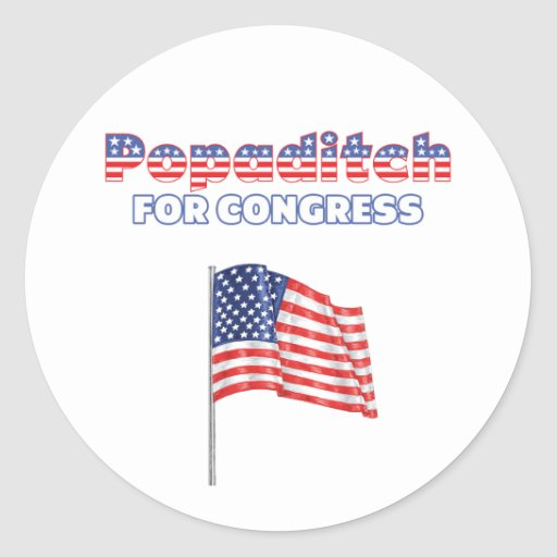 Popaditch for Congress Patriotic American Flag Des Round Sticker