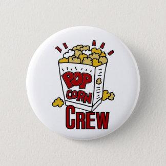 Popcorn Crew 6 Cm Round Badge