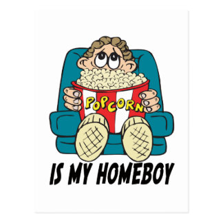 Popcorn is My Homeboy T-shirts Gifts Post Cards