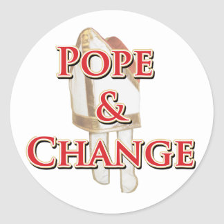 Pope And Change Round Sticker