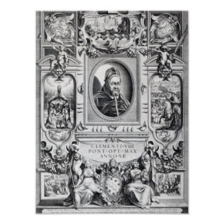 Pope Clement VIII, surrounded Poster