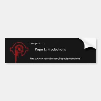Pope Lj Productions bumper sticker