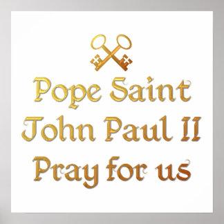 Pope Saint John Paul II Pray for us Posters