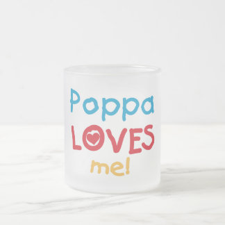 Poppa Loves Me T-shirts and Gifts Coffee Mug