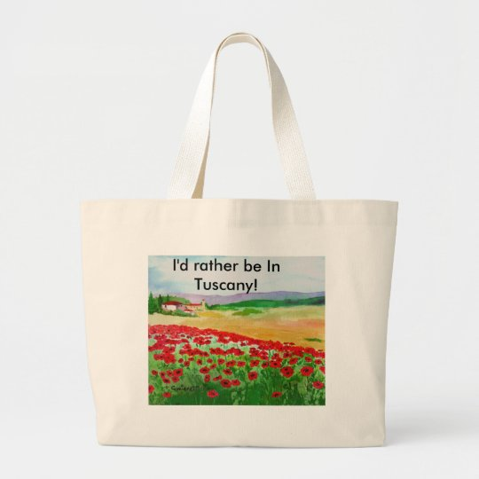 Poppies In Tuscany Large Tote Bag