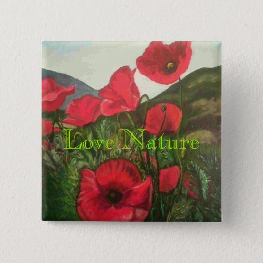 Poppies, Love Nature 15 Cm Square Badge