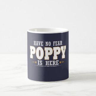 POPPY IS HERE COFFEE MUG