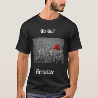 Poppy, We Will, Remember Them - Customized T-Shirt