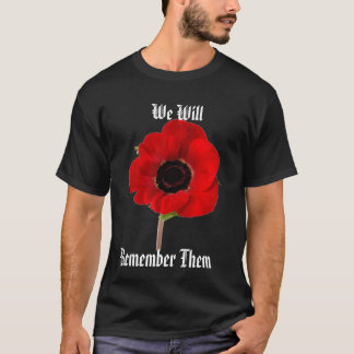 Poppy, We Will, Remember Them T-Shirt