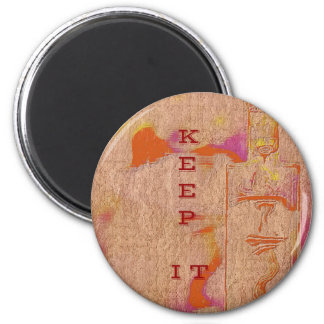 "Popular Peach Trending ""Keep it"" Slang 6 Cm Round Magnet"