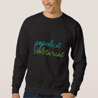 populist cooletariat sweatshirt