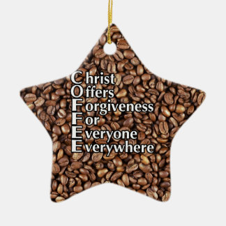 Porcelain Star Ornament COFFEE Christ Offers Forgi