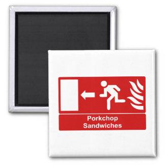 Porkchop Sandwiches Square Magnet