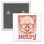 Porky - Nerdy 15 Cm Square Badge