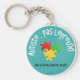 Porte-clés Autiste, pas lépreux Key Ring