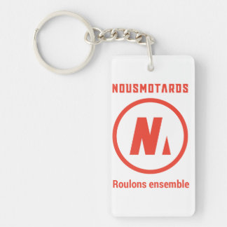 "Porte-clés Nousmotards ""Let us roll Together "" Single-Sided Rectangular Acrylic Key Ring"