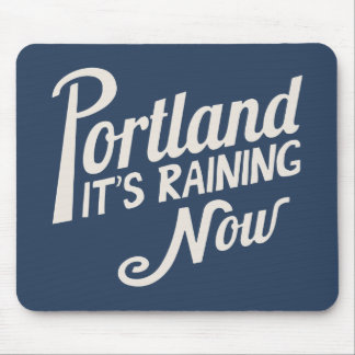Portland-It's Raining Now Mouse Mat
