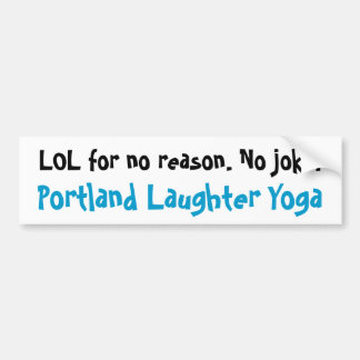 Portland Laughter Yoga LOL Bumper Sticker