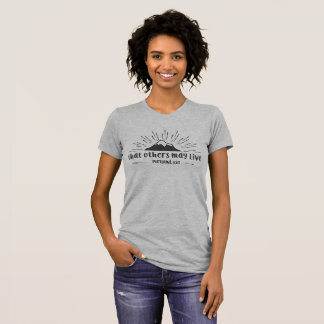 """Portland """"that others may live"""" WOMENS tee"""