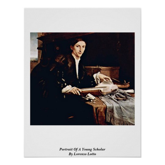 Portrait Of A Young Scholar By Lorenzo Lotto Poster