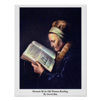 Portrait Of An Old Woman Reading By Gerrit Dou Posters