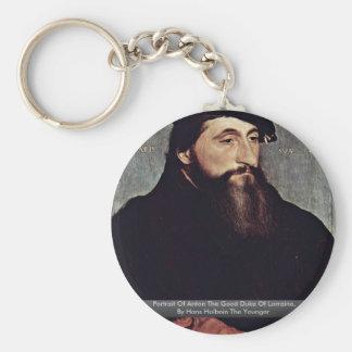 Portrait Of Anton The Good Duke Of Lorraine Basic Round Button Key Ring