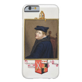 Portrait of Edmund Bonner (c.1500-69) Bishop of Lo Barely There iPhone 6 Case