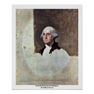Portrait Of George Washington,  By Gilbert Stuart Posters